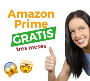 oferta amazon prime gratis